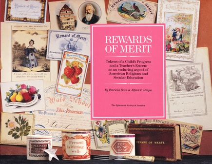 Rewards of Merit. Tokens of a Child's Progress and a Teacher's Esteem. Patricia FENN, Alfred P. Malpa.