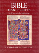 Bible Manuscripts: 1400 Years of Scribes and Scripture. Scot McKENDRICK, Kathleen Doyle.
