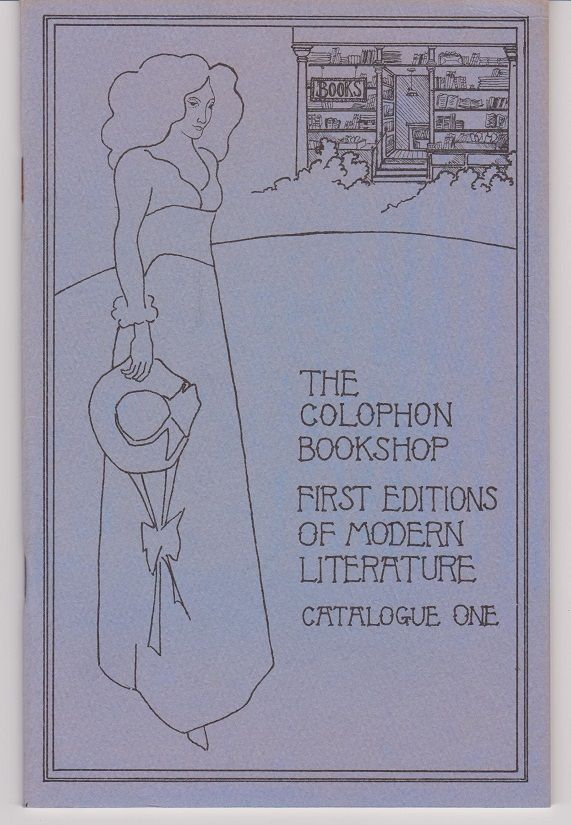 Colophon Book Shop. Catalogue One. First Editions of Modern Literature.