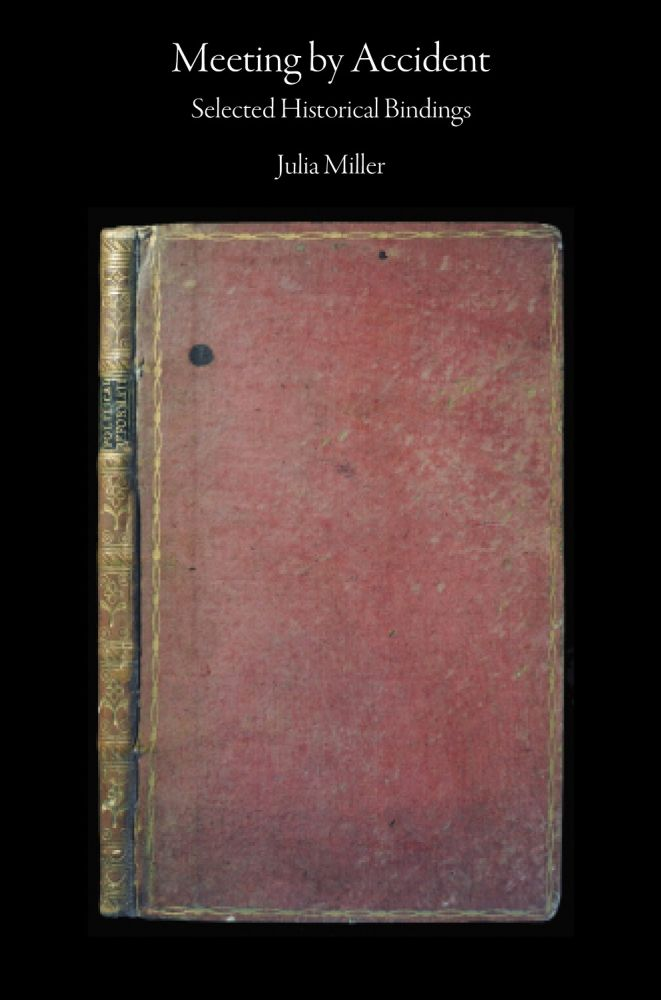 Meeting by Accident. Selected Historical Bindings. Julia MILLER.
