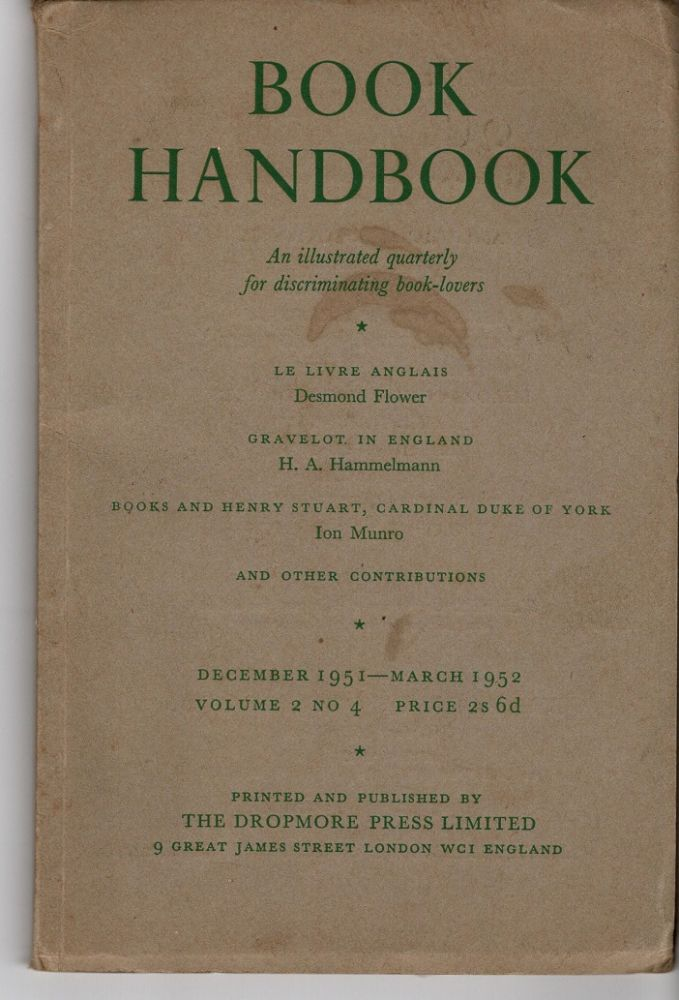 Book Handbook. An Illustrated Quarterly for discriminating book-lovers. Volume 2, No. 4. Reginald HORROX, et. al.