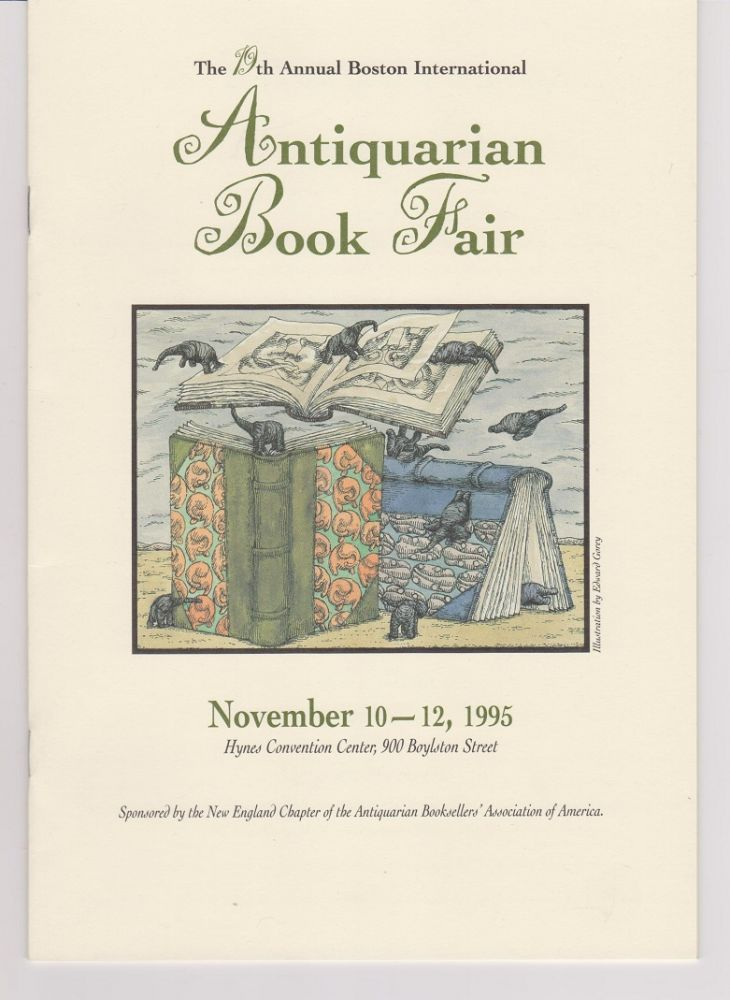 The 19th Annual Boston International Antiquarian Book Fair. (Cover title). Edward GOREY.