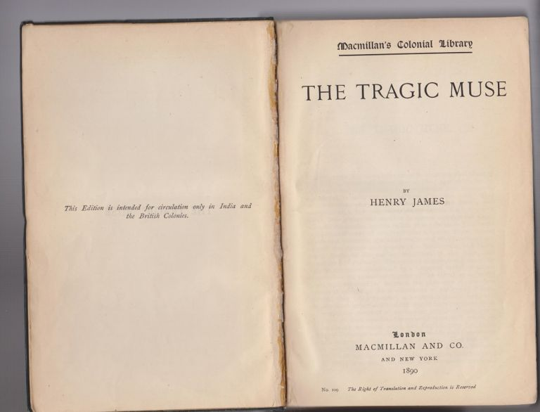 The Tragic Muse. Macmillan's Colonial Library. Henry JAMES.