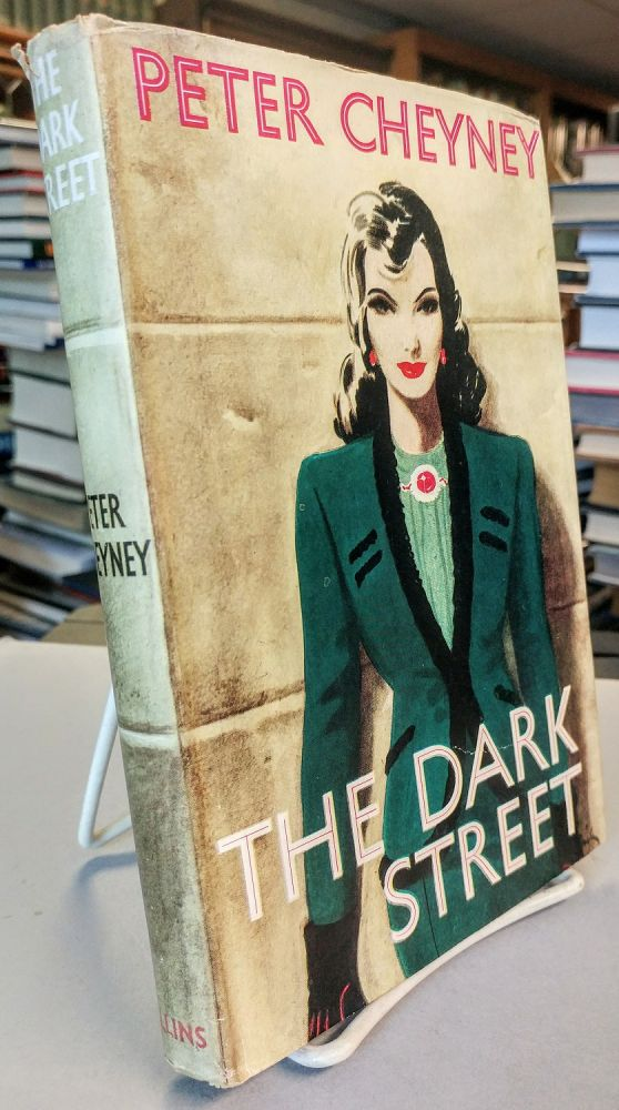 The Dark Street. [SIGNED]. Peter CHEYNEY.