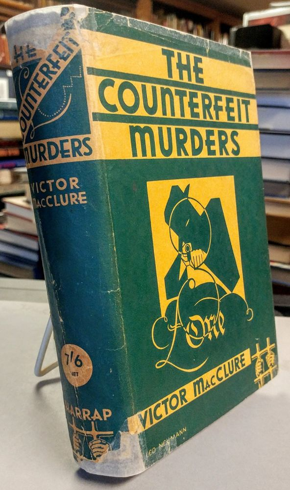 The Counterfeit Murders. Victor MacCLURE.