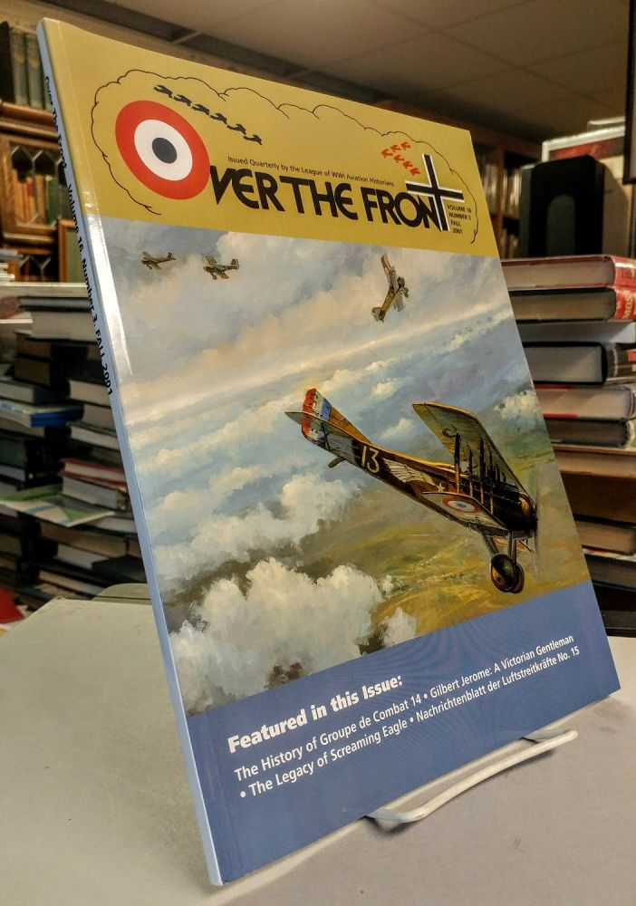 Over the Front. Vol 16, No 3. Fall 2001. Issued Quarterly by the League of World War I Aero Historians.