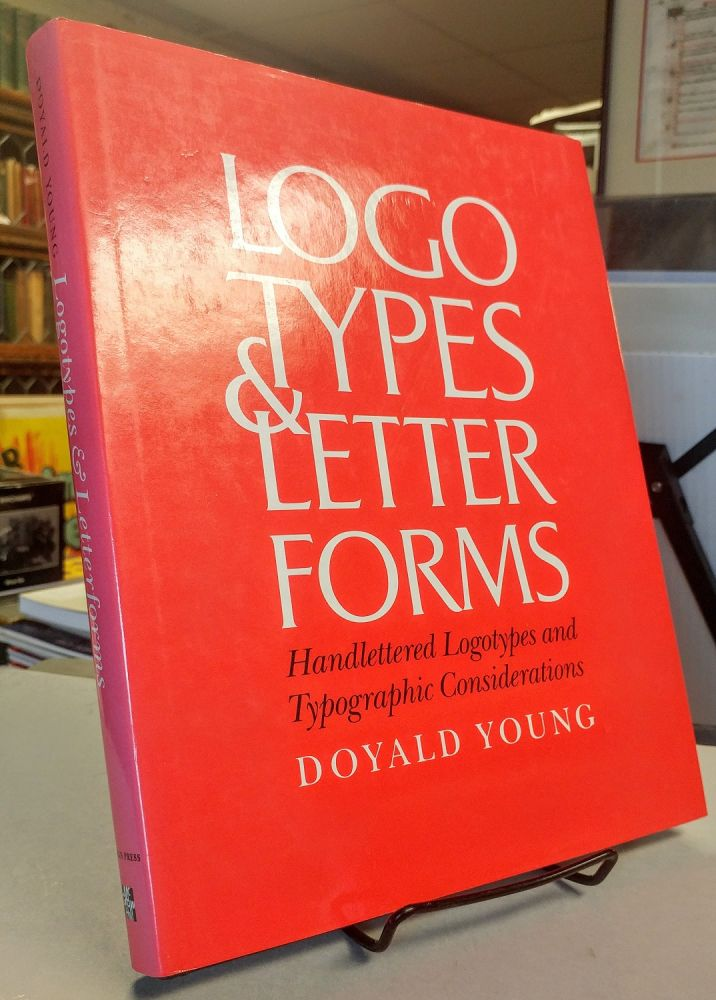 Logotypes & Letterforms. Handlettered Logotypes and Typographic Considerations. Doyald YOUNG.