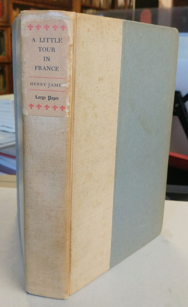 A Little Tour in France. Henry JAMES.