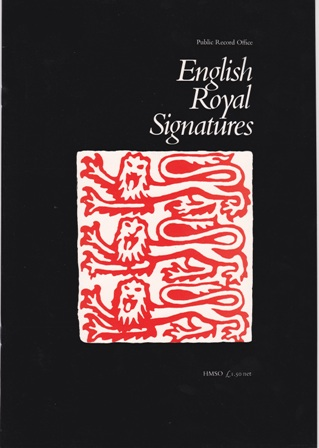 English Royal Signatures.
