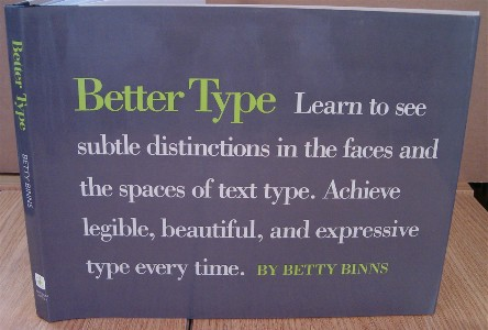 Better Type. Betty BINNS.