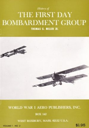 History of the First Day Bombardment Group. (Cover title). Thomas G. MILLER, Jr