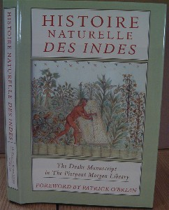 Histoire Naturelle des Indes. The Drake Manuscript in The Pierpont Morgan Library