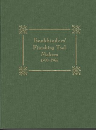 Bookbinders' Finishing Tool Makers 1780-1965. Tom CONROY