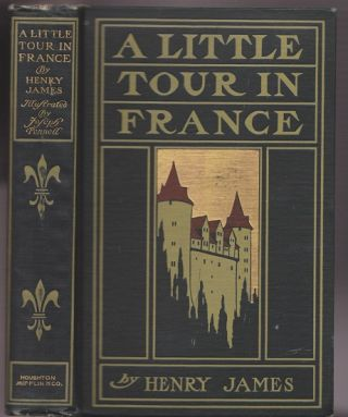 A Little Tour in France. Henry JAMES