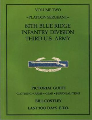 Last 100 Days E.T.O. Pictorial Guide. Clothing. Arms. Gear. Personal Items. Four volumes.