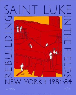 Rebuilding Saint Luke in the Fields. [Poster]. Lance HIDY