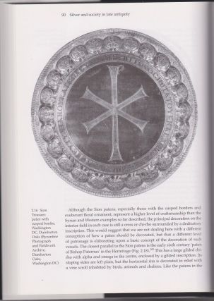 Silver and Society in Late Antiquity. Functions and Meanings of Silver Plate in the Fourth to Seventh Centuries.