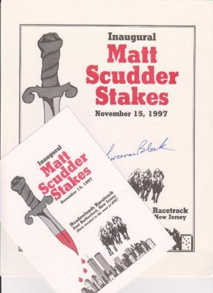 Inaugural Matt Scudder Stakes. November 15, 1997. [broadside]. SIGNED. With: Dinner invitation.