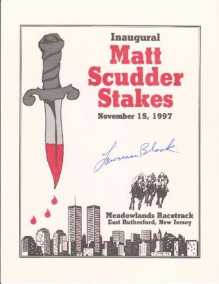 Inaugural Matt Scudder Stakes. November 15, 1997. [broadside]. SIGNED.
