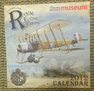 Centenary of the Royal Flying Corps (Military Wing). [Calendar