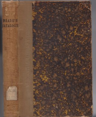 Catalogue of the Valuable Private Library of Charles Deane, LL.D. Two parts. Complete