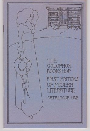 Colophon Book Shop. Catalogue One. First Editions of Modern Literature