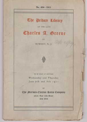 Selections from the Library of the Late Charles A. Greene