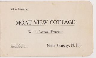 """Moat View Cottage. W. H. Eastman, Proprietor. North Conway, N. H"