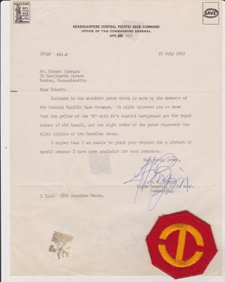 Typed Letter, signed, dated 27 July 1945, with shoulder patch of the Central Pacific Base Command. Maj Gen H. T. BURGIN.