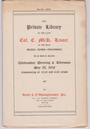 Catalogue of The Private Library of the Late Col. Charles McK. Leoser of New York...English...