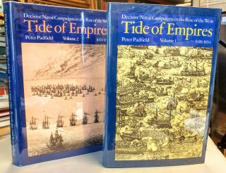 Tide of Empires. Decisive Naval Campaigns in the Rise of the West. 2 volumes. Vol 1: 1481-1654;...