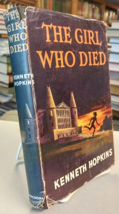 The Girl Who Died. [inscribed]. Kenneth HOPKINS