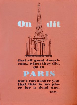 """On dit that all good Americans, when they die, go to Paris but I can assure you that this is no..."