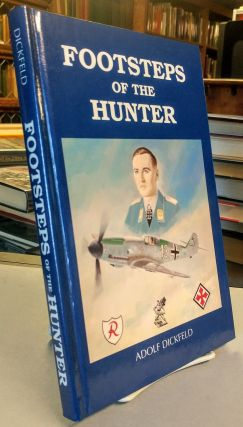 Footsteps of the Hunter. Adolf DICKFELD