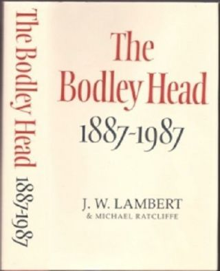 The Bodley Head 1887-1987. J. W. LAMBERT, Michael Ratcliffe