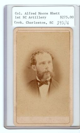 Col. Alfred Moore Rhett. lst South Carolina Artillery. Backmark: Geo. S. Cook, Artist,...