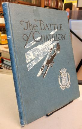 "The ""Battle of Chatillon."" A graphic history of the Second Corps Aeronautical School. American..."