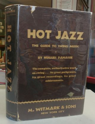 Hot Jazz. The Guide to Swing Music. Hugues PANASSIE