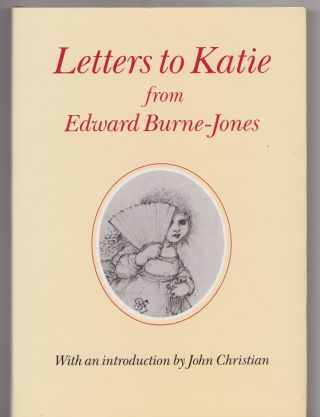 Letters to Katie. Edward BURNE-JONES