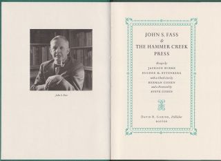 John S. Fass and the Hammer Creek Press. With a bibliography by Herman Cohen. Jackson BURKE,...