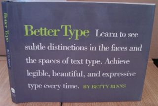 Better Type. Betty BINNS